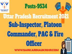 UP Police 9534 Posts Recruitment 2021